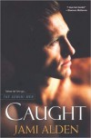 Caught (Gemini Men #1) - Jami Alden