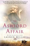The Ashford Affair - Lauren Willig