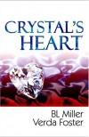 Crystal's Heart - B.L. Miller, Verda Foster