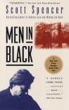 Men in Black - Scott Spencer