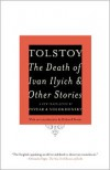 The Death of Ivan Ilyich and Other Stories - Leo Tolstoy, Richard Pevear, Larissa Volokhonsky