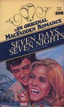 Seven Days, Seven Nights : An Original MacFadden Romance - Catherine Hedley