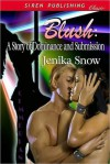 Blush - Jenika Snow