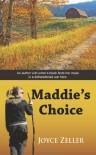 Maddie's Choice - Joyce Zeller