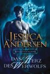 Das Herz des Werwolfs  - Jessica Andersen