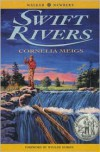 Swift Rivers - Cornelia Meigs, William Durbin