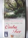 Meet Me Under the Ombu Tree By Santa Montefiore - Santa Montefiore