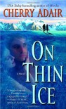 On Thin Ice - Cherry Adair