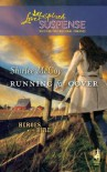Running for Cover (Mills & Boon Love Inspired Suspense) (Heroes for Hire - Book 1) - Shirlee McCoy