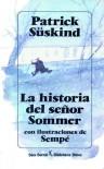 La historia del señor Sommer - Patrick Süskind