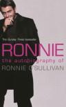 Ronnie: The Autobiography of Ronnie O'Sullivan - Ronnie O'Sullivan, Simon Hattenstone