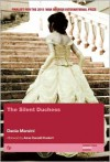 The Silent Duchess - Dacia Maraini, Dick Kitto, Elspeth Spottiswood, Anna Camaiti-Hostert