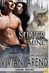 Silver Mine: Takhini Wolves - Vivian Arend