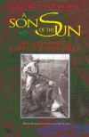 A Son of the Sun: The Adventures of Captain David Grief - Jack London