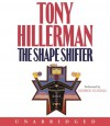 The Shape Shifter (Navajo Mysteries, #18) - Tony Hillerman, George Guidall