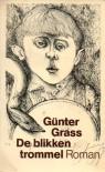 De blikken trommel - Günter Grass, Koos Schuur