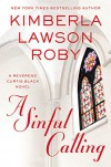 A Sinful Calling (A Reverend Curtis Black Novel) - Kimberla Lawson Roby