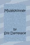 Muleskinner - Syls Darkplace