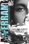 Afferrami (Dangerous Game Vol. 1) - Margaret Mikki, Margaret  Mikki, Dedalo Made