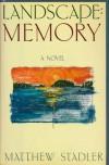 Landscape Memory - Stadler