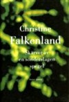 Skärvor av en sönderslagen spegel - Christine Falkenland