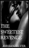 The Sweetest Revenge - Jordan Silver