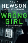 The Wrong Girl (Detective Pieter Vos) - David Hewson