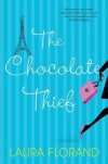 The Chocolate Thief (Chocolate, #1) - Laura Florand