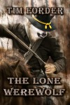 The Lone Werewolf - Tim Forder