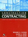 Construction Contracting 6th Edition with Student Survey Set - Richard H. Clough