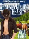 Stealing a Cowboys Heart (Montana Hearts #1) - Myla Ryder