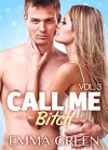 Call me Bitch - 3 (Versione Italiana) - Emma Green