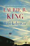 Lockdown: A Novel of Suspense - Laurie R. King