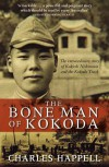 The Bone Man of Kokoda - Charles Happell