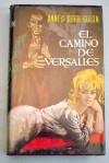 Angélica: El Camino de Versalles - Anne Golon, Maria Martinez Sierra, Anne Golon