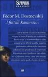 I fratelli Karamazov - Fyodor Dostoyevsky, Pina Maiani, Laura Satta Boschian, Vittorino Andreoli, Ettore Lo Gatto