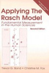 Applying the Rasch Model: Fundamental Measurement in the Human Sciences [With CDROM] - Trevor G. Bond