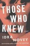 Those who knew - Idra Novey