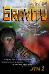 Gravity - Journey to Nyorfias, Book 2 - T.M. Roy
