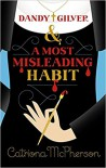 Dandy Gilver and a Most Misleading Habit - Catriona McPherson