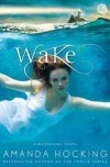 Wake (Watersong, #1) - Amanda Hocking