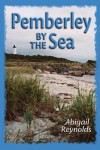 Pemberley by the Sea - Abigail Reynolds