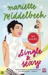 Single en Sexy - Mariëtte Middelbeek