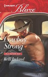 Cowboy Strong (Wild Western Heat) - Kelli Ireland