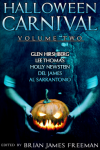 Halloween Carnival Volume 2 - Glen Hirshberg, Lee Thomas, Holly Newstein, Del James, Brian James Freeman