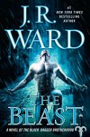 The Beast: A Novel of the Black Dagger Brotherhood - J.R. Ward