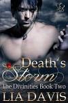Death's Storm (The Divinities Book 2) - Lia Davis