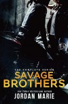 Savage Brothers MC Boxed Set Books 1-6 - Jordan Marie