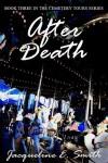 After Death - Jacqueline E. Smith