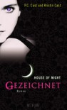 Gezeichnet  - Kristin Cast, P.C. Cast